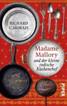 Richard C. Morais: Madame Mallory und der kleine indische Küchenchef, Buch