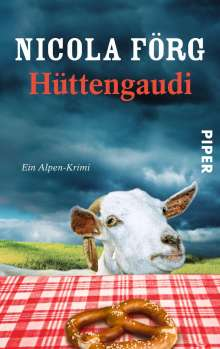 Nicola Förg: Hüttengaudi, Buch