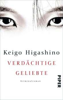 Keigo Higashino: Verdächtige Geliebte, Buch