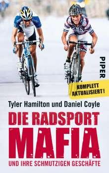 Tyler Hamilton: Die Radsport-Mafia und ihre schmutzigen Geschäfte, Buch