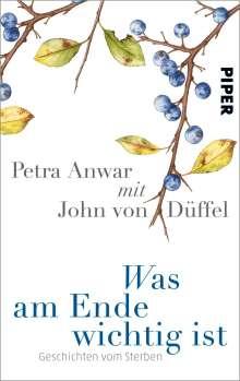 Petra Anwar: Was am Ende wichtig ist, Buch