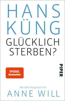 Hans Küng: Glücklich sterben?, Buch