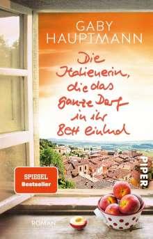 Gaby Hauptmann: Die Italienerin, die das ganze Dorf in ihr Bett einlud, Buch