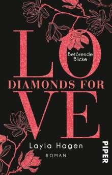 Layla Hagen: Diamonds For Love - Betörende Blicke, Buch