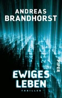 Andreas Brandhorst: Ewiges Leben, Buch