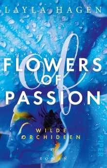 Layla Hagen: Flowers of Passion - Wilde Orchideen, Buch