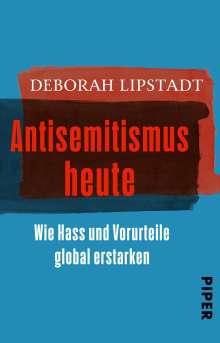 Deborah Lipstadt: Der neue Antisemitismus, Buch
