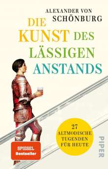 Alexander von Schönburg: Die Kunst des lässigen Anstands, Buch