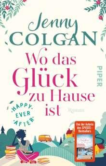 Jenny Colgan: Happy Ever After - Wo das Glück zu Hause ist, Buch