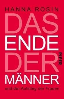 Hanna Rosin: Das Ende der Männer, Buch