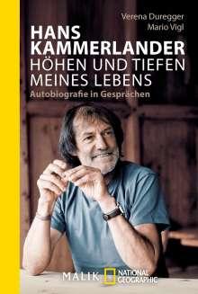 Hans Kammerlander: Hans Kammerlander - Höhen und Tiefen meines Lebens, Buch