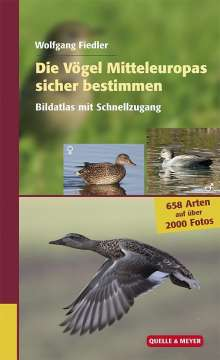 Wolfgang Fiedler: Die Vögel Mitteleuropas sicher bestimmen. Band 2, Buch