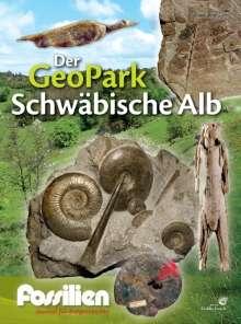 """Redaktion Fossilien: Fossilien-Sonderheft """"Der GeoPark Schwäbische Alb"""", Buch"""