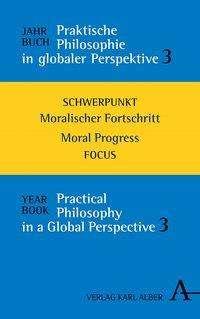 Jahrbuch Praktische Philosophie in globaler Perspektive // Yearbook Practical Philosophy in a Global Perspective, Buch