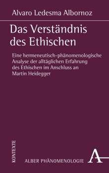 Alvaro Ledesma Albornoz: Das Verständnis des Ethischen, Buch