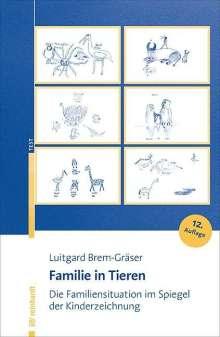 Luitgard Brem-Gräser: Familie in Tieren, Buch