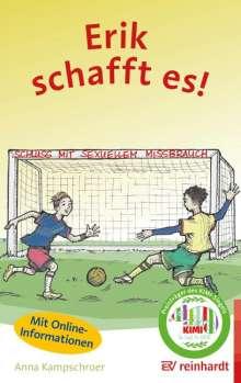 Anna Kampschroer: Erik schafft es!, Buch