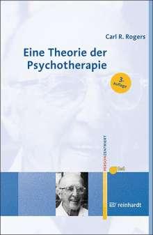 Carl R. Rogers: Eine Theorie der Psychotherapie, der Persönlichkeit und der zwischenmenschlichen Beziehungen, Buch