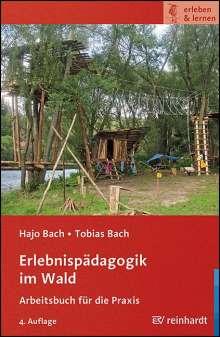 Hajo Bach: Erlebnispädagogik im Wald, Buch