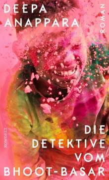 Deepa Anappara: Die Detektive vom Bhoot-Basar, Buch