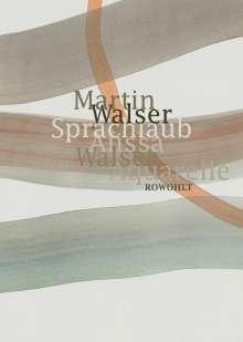 Martin Walser: Sprachlaub oder: Wahr ist, was schön ist, Buch