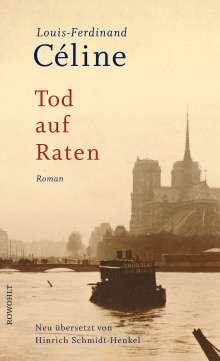 Louis-Ferdinand Céline: Céline, Tod auf Raten, Buch