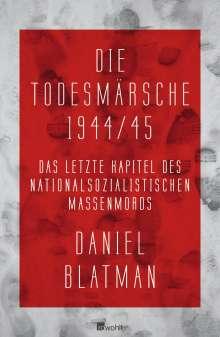 Daniel Blatman: Die Todesmärsche 1944/45, Buch