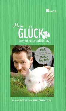 Eckart von Hirschhausen: Mein Glück kommt selten allein..., Buch