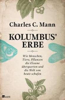 Charles C. Mann: Kolumbus' Erbe, Buch