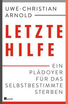 Uwe-Christian Arnold: Letzte Hilfe, Buch