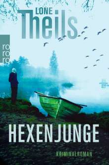 Lone Theils: Hexenjunge, Buch
