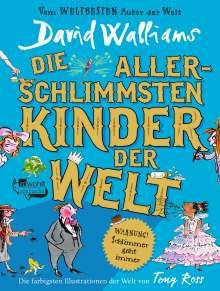 David Walliams: Die allerschlimmsten Kinder der Welt, Buch