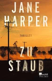 Jane Harper: Zu Staub, Buch