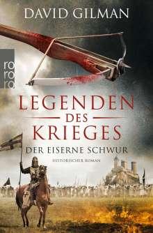 David Gilman: Legenden des Krieges: Der eiserne Schwur, Buch