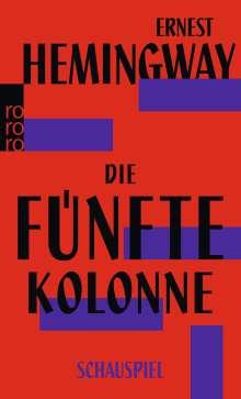 Ernest Hemingway: Die fünfte Kolonne, Buch