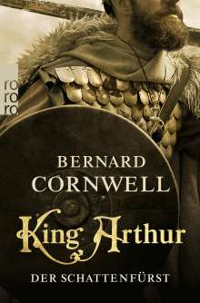 Bernard Cornwell: King Arthur: Der Schattenfürst, Buch