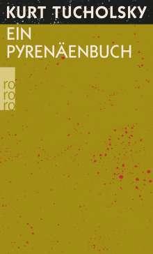 Kurt Tucholsky: Ein Pyrenäenbuch, Buch
