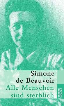 Simone de Beauvoir: Alle Menschen sind sterblich, Buch