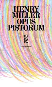 Henry Miller: Opus Pistorum, Buch
