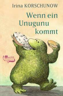 Irina Korschunow: Wenn ein Unugunu kommt, Buch