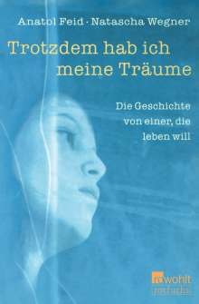 Anatol Feid: Trotzdem hab ich meine Träume, Buch