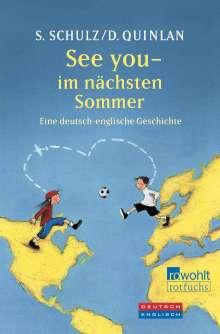 Daniel Quinlan: See you - im nächsten Sommer, Buch