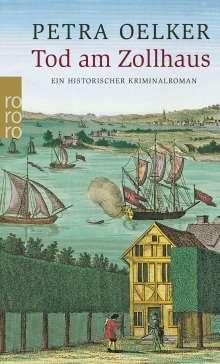 Petra Oelker: Tod am Zollhaus, Buch