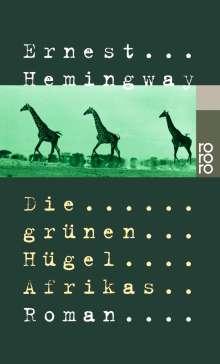 Ernest Hemingway: Die grünen Hügel Afrikas, Buch