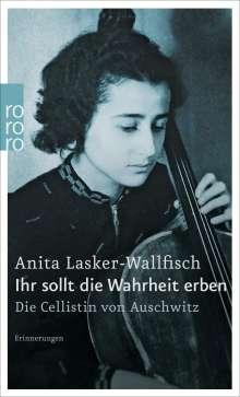 Anita Lasker-Wallfisch: Ihr sollt die Wahrheit erben, Buch