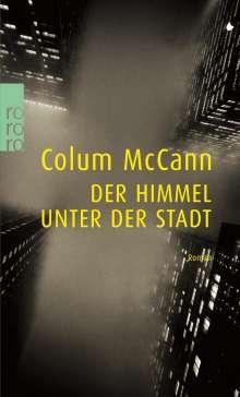 Colum McCann: Der Himmel unter der Stadt, Buch