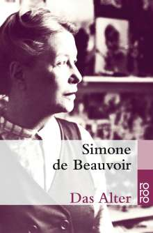 Simone de Beauvoir: Das Alter, Buch