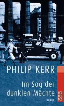 Philip Kerr: Im Sog der dunklen Mächte, Buch