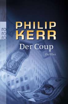 Philip Kerr: Der Coup, Buch