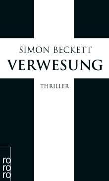 Simon Beckett: Verwesung, Buch
